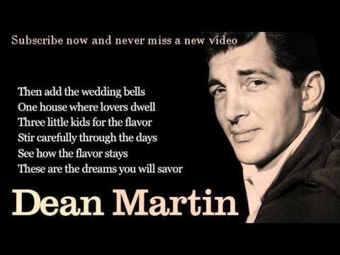 Dean Martin - Memories Are Made of This - Lyrics