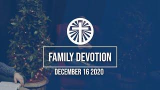 Family Devotion December 16 2020
