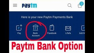 Download Lagu How To Get Paytm Payment Bank Option in Paytm Apps Mp3