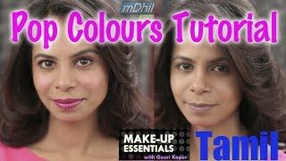 How to Apply Pop Colours - Make Up Essentials Episode 2 in Tamil