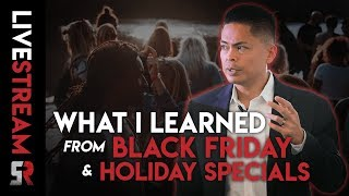 What I learned from Black Friday and Holiday Specials!