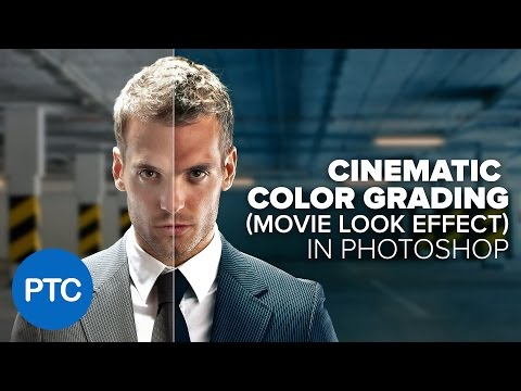 Cinematic Color Grading Movie Look Effect In Photoshop