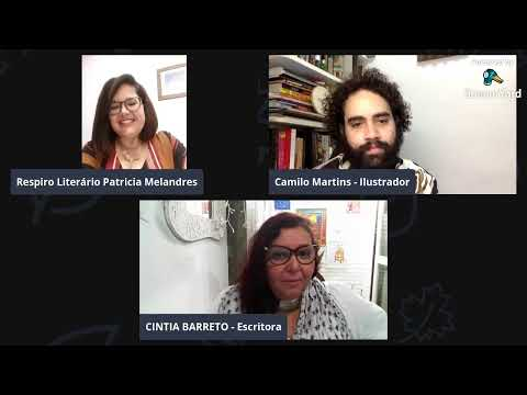Conversa com a escritora CINTIA BARRETO e o ilustrador CAMILO MARTINS