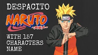 Video DESPACITO NARUTO Cover (Gai Maito) FULL VERSION with 157 CHARACTERS NAME MP3, 3GP, MP4, WEBM, AVI, FLV Juni 2018