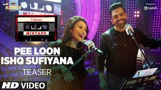 Here's presenting to a sneak peak to Pee Loon/Ishq Sufiyana Song mashup from the #mixtape series.#TSeriesMixtape Series in ...