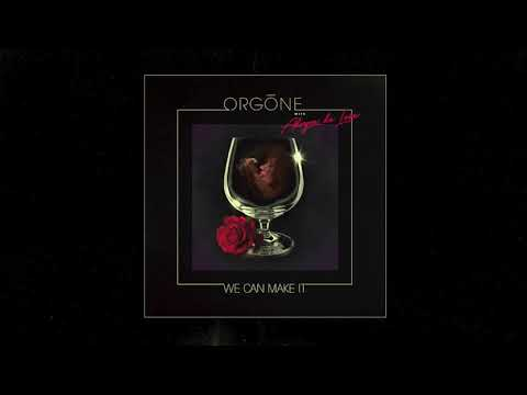 ORGONE - We Can Make It [Official Audio] online metal music video by ORGONE