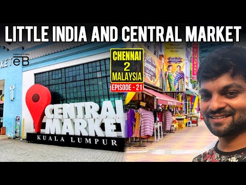 Little india and Central Market in Kuala Lumpur, Malaysia 🇲🇾   Explore With Bavin