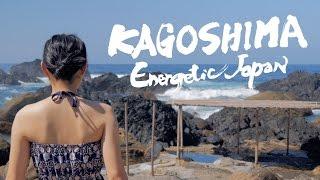 KAGOSHIMA Energetic Japan