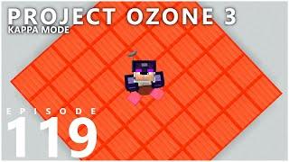 Project Ozone 3 Kappa Mode - THE ULTIMATE BLOCK [E119] (Modded Minecraft Sky Block)