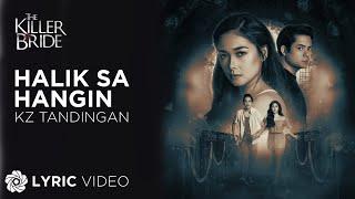 Halik Sa Hangin - KZ Tandingan (Lyrics) |