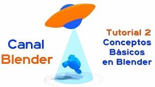 Curso Blender - 02 – Conceptos Básicos