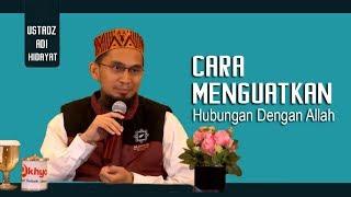 Video Cara Menguatkan Hubungan Kita Dengan Allah || Ustadz Adi Hidayat Lc MA MP3, 3GP, MP4, WEBM, AVI, FLV Desember 2018