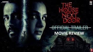 Nonton The House Next Door (2017) Ending Explained | The House Next Door Movie Review Film Subtitle Indonesia Streaming Movie Download