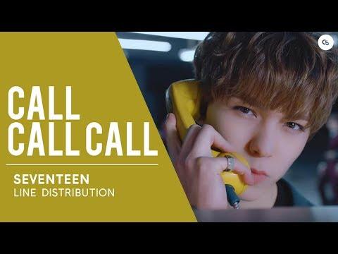Video SEVENTEEN (세븐틴) Call Call Call // Line Distribution download in MP3, 3GP, MP4, WEBM, AVI, FLV January 2017