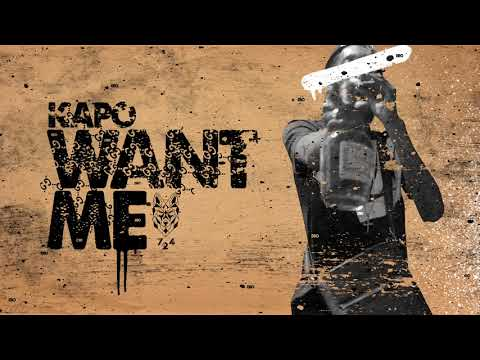 Kapo - Want Me (Audio)