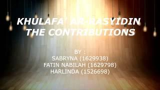 KHULAFA' AR-RASYIDIN : THE CONTRIBUTIONS