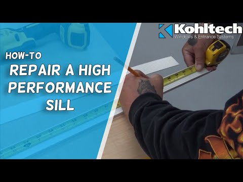 Repairing a High Performance Sill