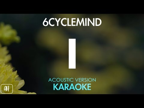 6cyclemind - I [Ay] (Karaoke/Acoustic Instrumental)