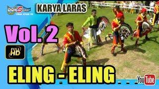 Ebeg Banyumasan # ELING ELING ; Kuda Lumping Karya Laras Vol 2