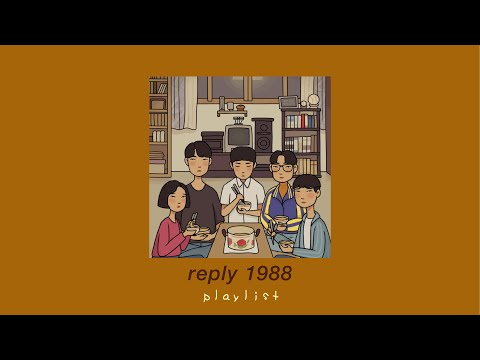 reply 1988 ost playlist | chill and aesthetic songs