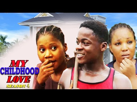 My Childhood Love Season 4   -  2016 Latest Nigerian Nollywood Movie