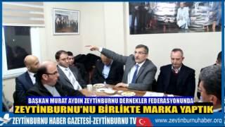 Başkan Murat Aydın Zeytinburnu Dernekler Federasyonunu Ziyaret Etti