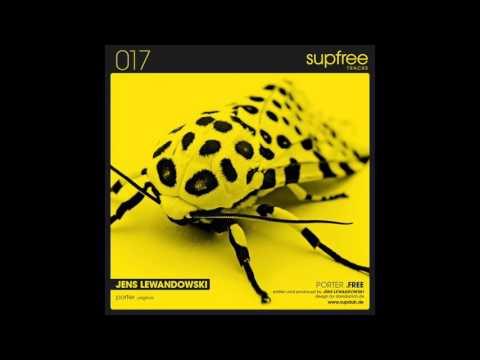 Jens Lewandowski - Porter (Original Mix) Free Download !!!!!