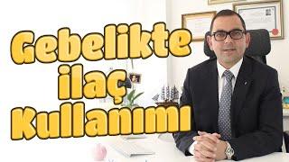 Op.Dr. Filip Taşhan - Gebelikte İlaç Kullanımı
