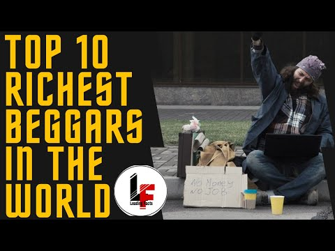 Top 10 Richest Beggars in the World    दुनिया के 10 सबसे अमीर भिखारी     STORIES OF RAGS TO RICHES  