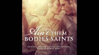 Nonton Ain T Them Bodies Saints   Full Ost   Soundtrack  Hq  Film Subtitle Indonesia Streaming Movie Download
