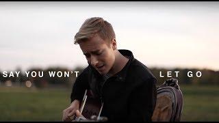 Video James Arthur - Say You Won't Let Go (Cover) MP3, 3GP, MP4, WEBM, AVI, FLV Desember 2018