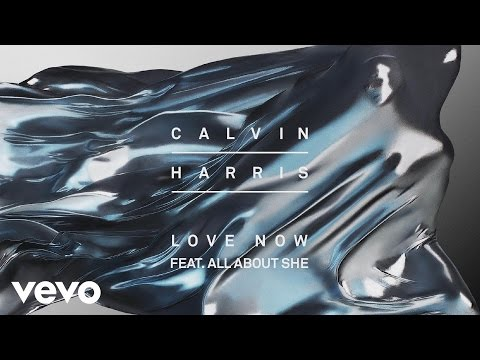 Tekst piosenki Calvin Harris - Love Now (ft. All About She) po polsku