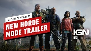 World War Z Horde Mode Announcement Trailer – IGN First by IGN