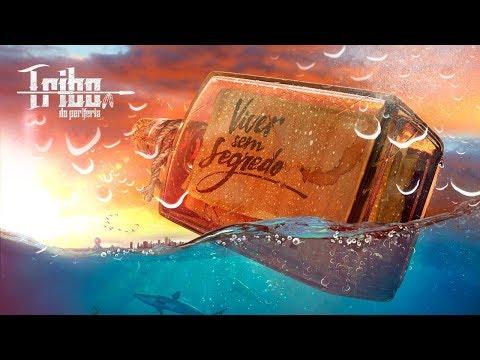Tribo da Periferia - Viver sem Segredo (Official Music Video)