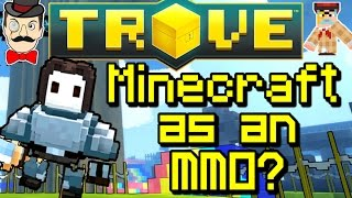 MINECRAFT AS AN MMO?! Trove, New Block Game - Beta Gameplay!
