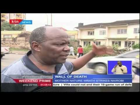 What exactly brought down the wall of Death  along Ring Road in Nairobi