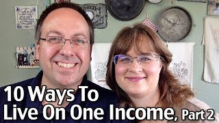 Subscribe to Living On A Dime on YouTube! http://bit.ly/1QDDmbNVisit Our Website: http://www.LivingOnADime.com/Free e-Mail Newsletter: http://bit.ly/1LfQf4y10 Ways To Live On One Income, Part 2!In today's show, we'll be sharing EVEN MORE about how to live on one income! We started part 1 last week, but the show was hopping so much we had to split it into 2 parts! Many people believe that it isn't possible for a family to live on one income these days, but that's not true. We'll be sharing more tips and answering viewer questions about living on a single income.How To Feed A Family Of 4 For $150 A Month Without Using Coupons!https://www.youtube.com/watch?v=9ez9CNeZXpYStop Eating Your Way Into Debt!http://www.livingonadime.com/stop-eating-debt/Winning The Credit Card Game e-book - Methods we used I'n paying off debt:http://www.livingonadime.com/store/winning-credit-card-game-e-book/Find all of our books, including our Dining On a Dime cookbook here:http://www.livingonadime.com/store/How To Save Money On Groceries e-Coursehttp://www.livingonadime.com/save-money-groceries-bill-ecourse/How We Paid Off $20,000 Debt In 5 Years On $22,000/Year Incomehttp://www.livingonadime.com/tawras-debt-reduction-story/$200 Free Dumpster Diving Deals!https://www.youtube.com/edit?o=U&video_id=O8WtwNnb2_0How To Build And Organize A Storage Shed For Lesshttps://www.youtube.com/edit?o=U&video_id=qtciUcvQyds$10 Per Year for Laundry Detergent – Homemade Laundry Detergent Recipehttp://www.livingonadime.com/homemade-laundry-detergent-2/Get my How To Make Soap For Beginners e-Course here:http://www.livingonadime.com/how-to-make-soap-for-beginners/My Homemade Soap Channel - How to Make Soap On A Dimehttp://bit.ly/2m4nOSGBJ's YouTube Channelhttps://www.youtube.com/channel/UC_eboJJ346s-qIcysCTr3tAElly's YouTube Channelhttps://www.youtube.com/channel/UCcLi_6mgUNux0IqoADCd1aAFor More Easy Ideas, Visit Our Website: http://www.LivingOnADime.com/Our mailing address:Living On A DimeP.O. Box 193Mead, CO 80542You can send us an e-mail here:http://www.livingonadime.com/contact/**********************The equipment we use for our videosThe camera: for recipes: http://amzn.to/2azAcGZfor on the go shots: http://amzn.to/2amE3HKfor Live videos: http://amzn.to/2amDVs4The lights: http://amzn.to/2acLdM2The editing software:http://amzn.to/2aHsdYpThe computer: http://amzn.to/2ap7Ik2For Audio: http://amzn.to/2amF82cPlease note some of these links are affiliate links and we use them to bring you more recipes and tips! Thanks for your support! :-)________________________ OUR FREE NEWSLETTER!http://www.livingonadime.com/newsletter-signups/SUBSCRIBE TO OUR YOUTUBE CHANNEL!http://www.youtube.com/subscription_center?add_user=mkellam2OUR FACEBOOK! https://www.facebook.com/livingonadimeOUR PINTEREST! https://www.pinterest.com/livingonadime/#howtoliveononeincome#liveononeincome#livingonasingleincome#livingoffofoneincome#howtoliveononeincomefamily#singleincomefamilybenefits#livingononesalary#raisingafamilyononeincome#howtomakeitononeincome#becomingaoneincomefamily#howtoliveononeincomewithkids