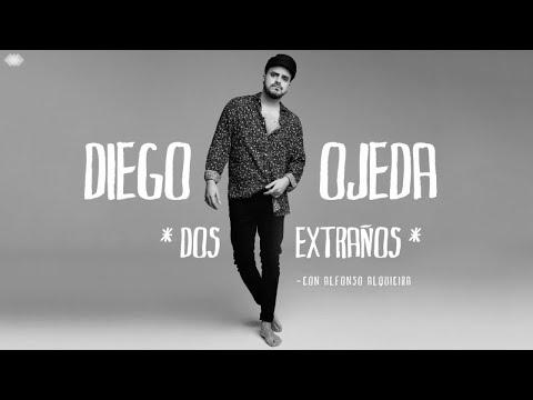 Dos extraños - Diego Ojeda Ft Alfonso Alquicira