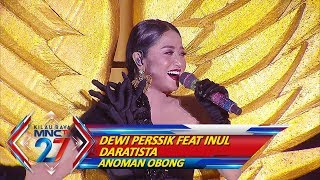 Video Dewi Perssik feat Inul Daratista [ANOMAN OBONG] - Kilau Raya MNCTV 27 (20/10) MP3, 3GP, MP4, WEBM, AVI, FLV November 2018
