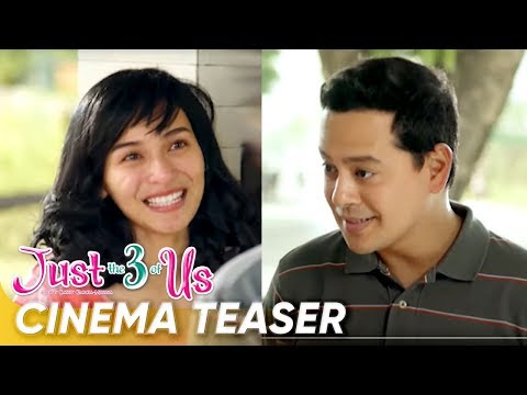 Cinema Teaser | 'Just The 3 Of Us' | John Lloyd Cruz, Jennylyn Mercado | Star Cinema