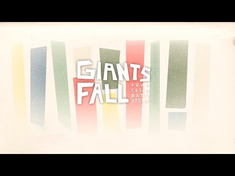 Giants Fall Lyric Video