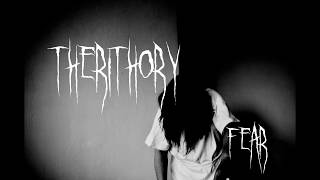 Video THERITHORY-FEAR