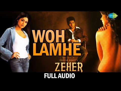 Video Woh Lamhe Woh Baatein   Audio   Atif Aslam   Emraan Hashmi   Zeher   Shamita Shetty   Udita Goswami download in MP3, 3GP, MP4, WEBM, AVI, FLV January 2017
