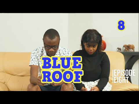Blue Roof S1- Ep 8