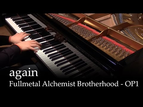 Again - Fullmetal Alchemist Brotherhood OP1 [piano] (видео)