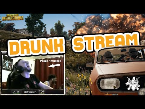 PLAYING PUBG DRUNK