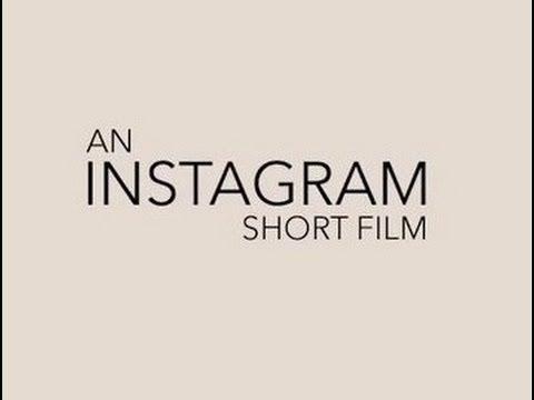 an-instagram-short-film