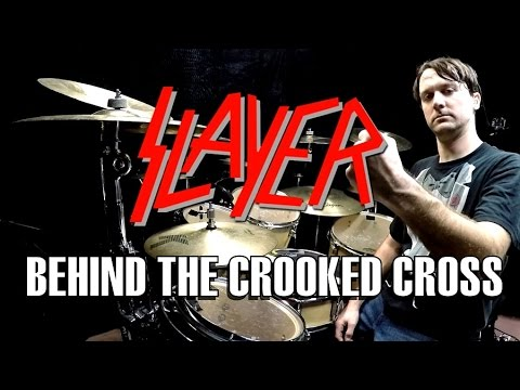 SLAYER - Behind The Crooked Cross - Drum Cover