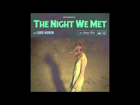 Lord Huron - The Night We Met lyrics