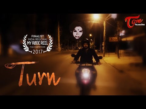 TURN | Telugu Short Film 2017 | Directed by Krishna Prathyusha